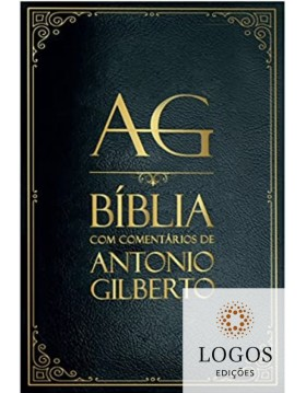 Bíblia com comentários de Antônio Gilberto - capa luxo preta. 9786586146158