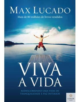 Viva a vida.9788578605346. Max Lucado