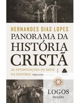 Panorama da história cristã. 9788577422265. Hernandes Dias Lopes