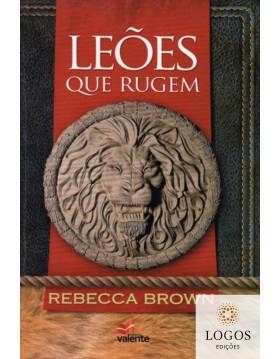 Leões que rugem. 9788599664919. Rebecca Brown