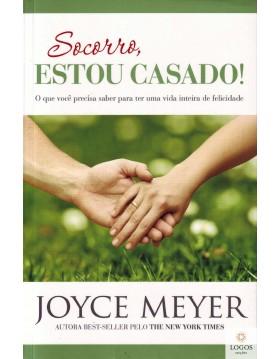 Socorro, estou casado! 9788561721671. Joyce Meyer