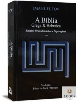 Bíblia grega & hebraica. 9788581581897. Emanuel Tov