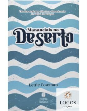 Mananciais no deserto - capa azul. 9786589540069. Lettie Cowman.