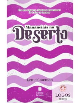 Mananciais no deserto - capa rosa. Lettie Cowman. 9786589540076