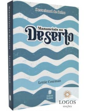 Mananciais no deserto - edição de bolso - capa azul. 9786589540045. Lettie Cowman