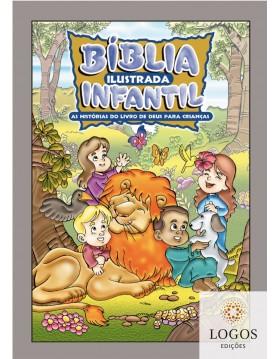Bíblia Ilustrada Infantil - as histórias do livro de Deus para crianças. 7897185899030