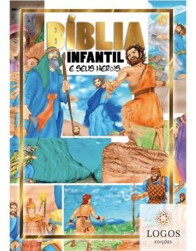 Bíblia Infantil e seus heróis. 7897185852165