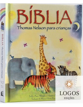 Bíblia Thomas Nelson para crianças. 9788571670020. Sally Ann Wrigh