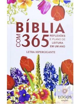 Bíblia com 365 Reflexões e Plano de Leitura - ARC - letra hipergigante - capa dura - flores. 9786586816228