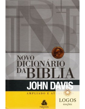 Novo dicionário da Bíblia - ampliado e atualizado. 9788589320733. John Davis