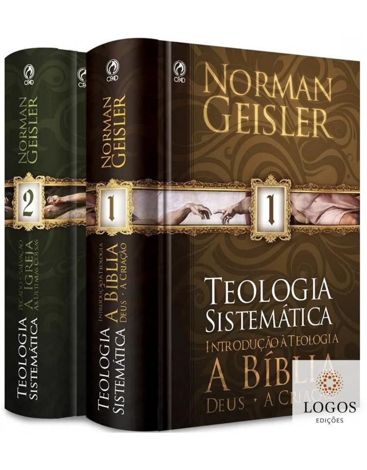 Teologia Sistemática. 9788526309814. Norman Geisler