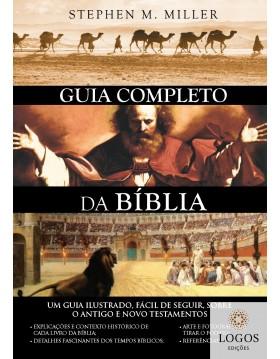 Guia completo da Bíblia. 9788581580180.  Stephen M. Miller