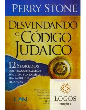 Desvendando o código judaico. 9788599858295. Perry Stone