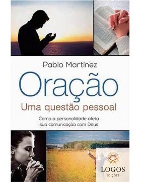 Oração - uma questão pessoal. 9788578604417. Pablo Martinez