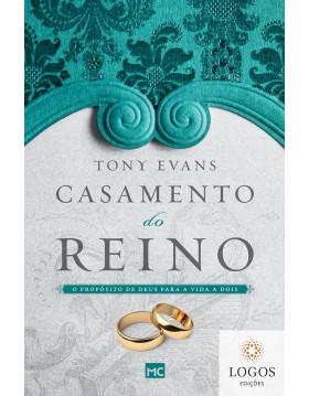 Casamento do reino - o propósito de Deus para a vida a dois. 9786559880010. Tony Evans