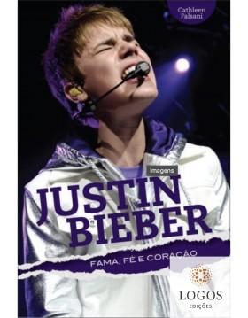 Justin Bieber - fama, fé e coração. 9788573257359. Cathleen Falsani