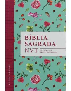 Bíblia Sagrada - NVT - capa dura com letra grande - Flores Tiffany